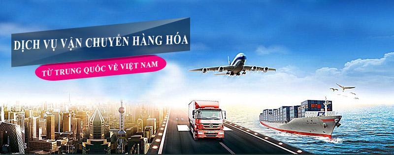 Dịch vụ vận chuyển hàng Trung Quốc về Việt Nam 1